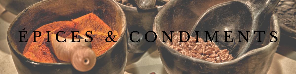Épices, piments & condiments